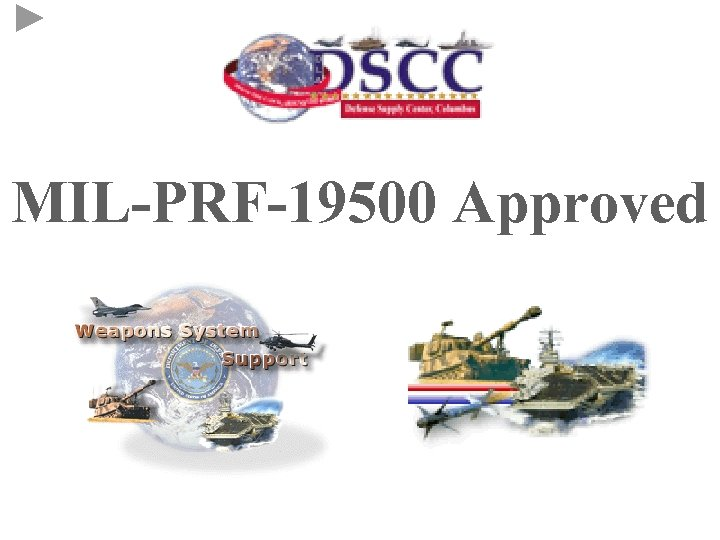 MIL-PRF-19500 Approved