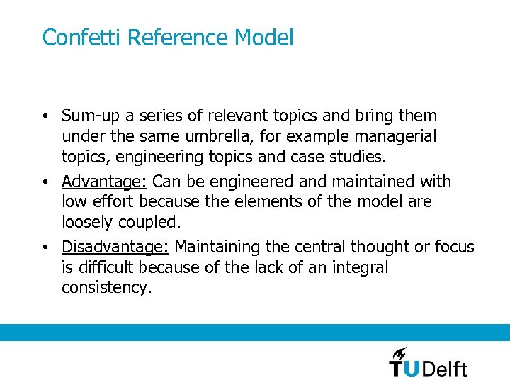 Confetti Reference Model • Sum-up a series of relevant topics and bring them under