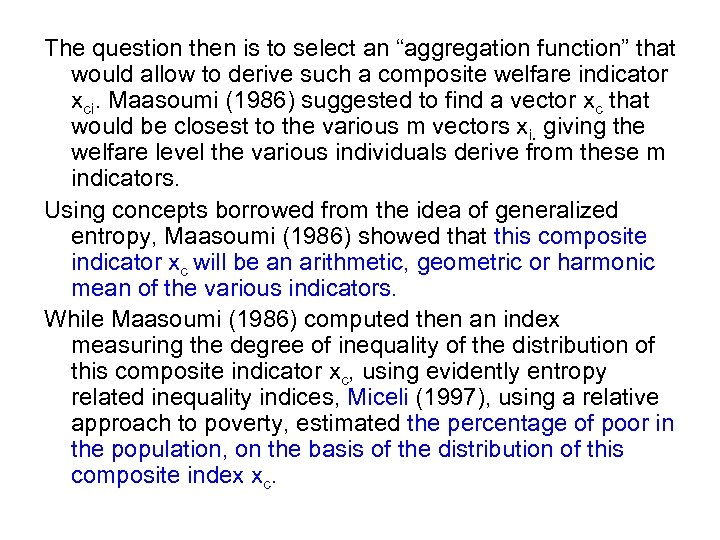 "The question then is to select an ""aggregation function"" that would allow to derive"