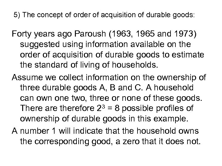 5) The concept of order of acquisition of durable goods: Forty years ago Paroush