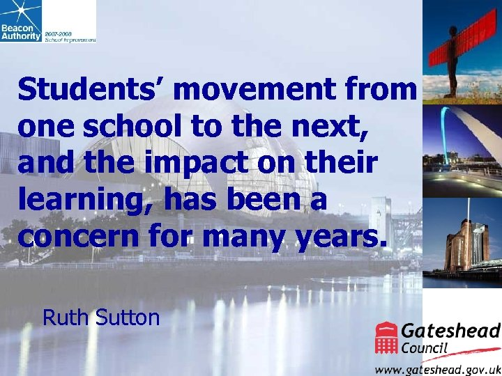 Students' movement from one school to the next, and the impact on their learning,