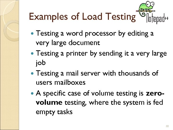 Examples of Load Testing a word processor by editing a very large document Testing