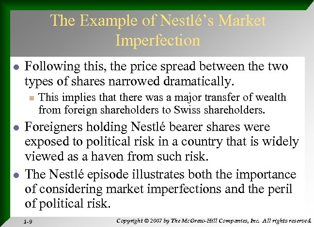 The Example of Nestlé's Market Imperfection l Following this, the price spread between the