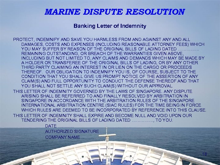 MARINE DISPUTE RESOLUTION Banking Letter of Indemnity PROTECT, INDEMNIFY AND SAVE YOU HARMLESS FROM