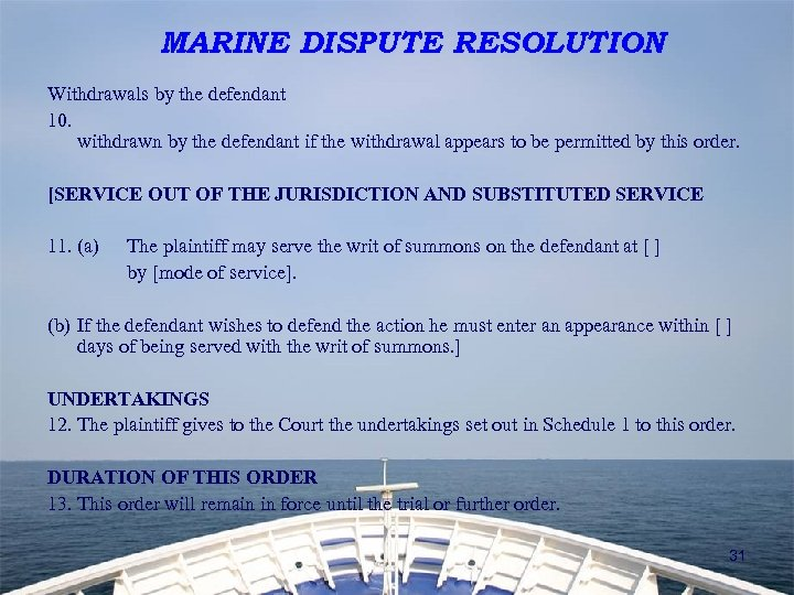 MARINE DISPUTE RESOLUTION Withdrawals by the defendant 10. withdrawn by the defendant if the