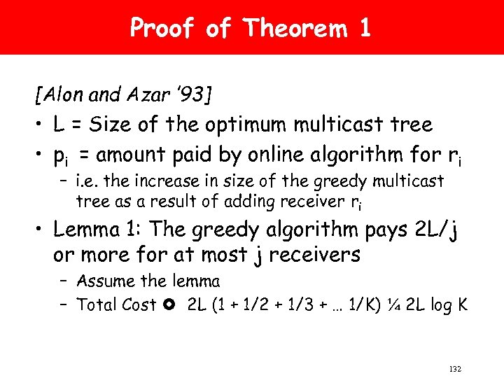 Proof of Theorem 1 [Alon and Azar ' 93] • L = Size of