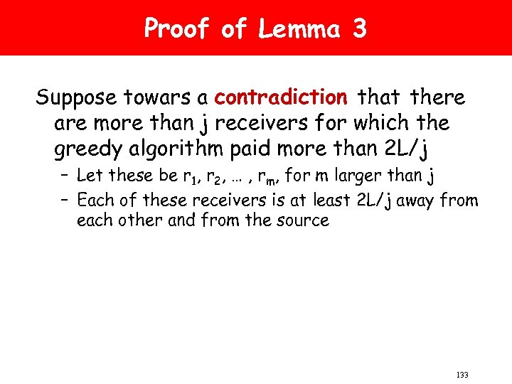 Proof of Lemma 3 Suppose towars a contradiction that there are more than j
