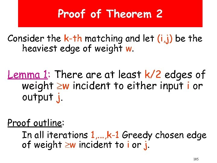 Proof of Theorem 2 Consider the k-th matching and let (i, j) be the