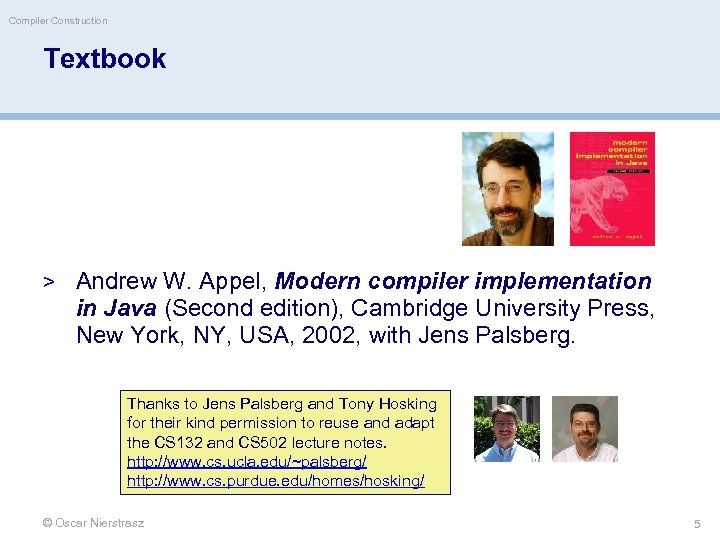 Compiler Construction Textbook > Andrew W. Appel, Modern compiler implementation in Java (Second edition),