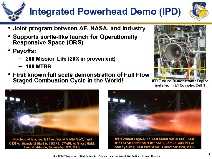 Integrated Powerhead Demo (IPD) • • • Joint program between AF, NASA, and Industry