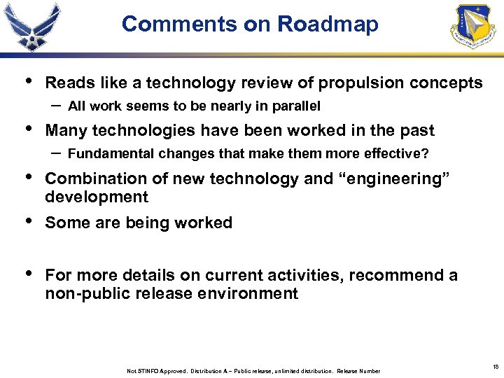 Comments on Roadmap • Reads like a technology review of propulsion concepts – •