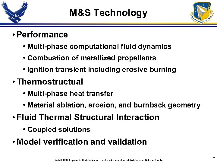 M&S Technology • Performance • Multi-phase computational fluid dynamics • Combustion of metallized propellants