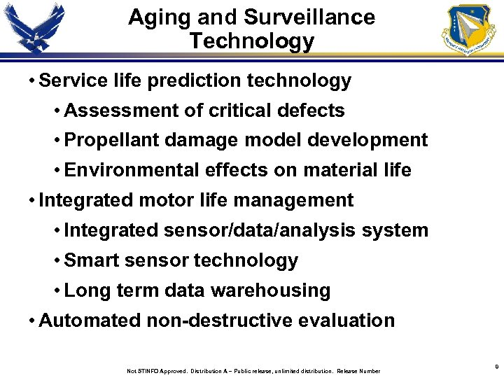Aging and Surveillance Technology • Service life prediction technology • Assessment of critical defects