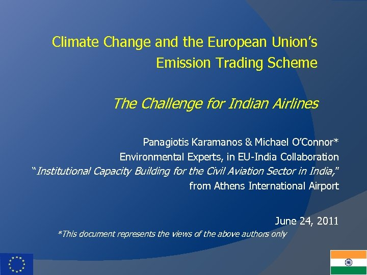 Climate Change and the European Union's Emission Trading Scheme The Challenge for Indian Airlines