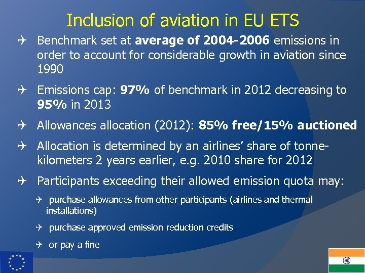 Inclusion of aviation in EU ETS Q Benchmark set at average of 2004 -2006