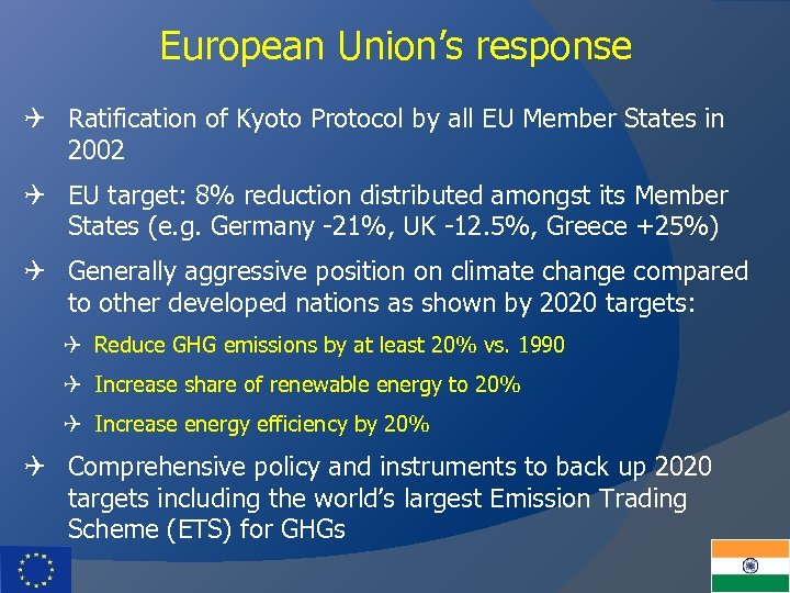 European Union's response Q Ratification of Kyoto Protocol by all EU Member States in