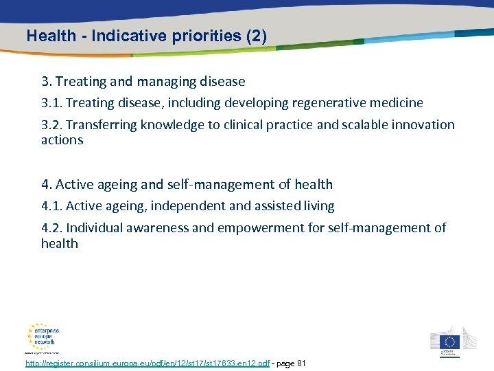 Health - Indicative priorities (2) 3. Treating and managing disease 3. 1. Treating disease,