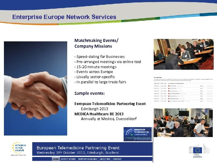 Enterprise Europe Network Services Access to CONTACTS Matchmaking Events/ Company Missions - Speed-dating for