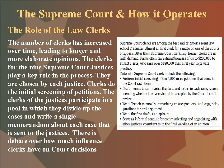 The Supreme Court & How it Operates The Role of the Law Clerks The