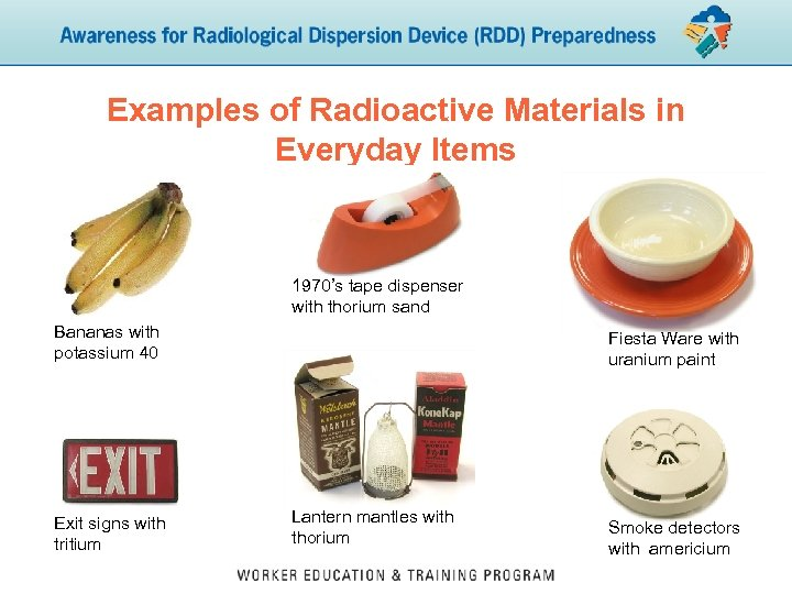 Examples of Radioactive Materials in Everyday Items 1970's tape dispenser with thorium sand Bananas