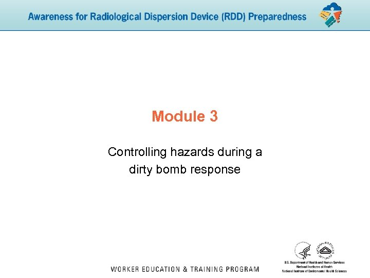 Module 3 Controlling hazards during a dirty bomb response