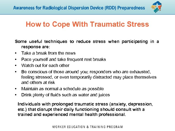 How to Cope With Traumatic Stress Some useful techniques to reduce stress when participating
