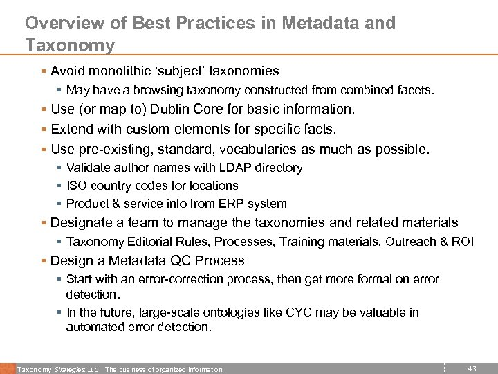 Overview of Best Practices in Metadata and Taxonomy § Avoid monolithic 'subject' taxonomies §