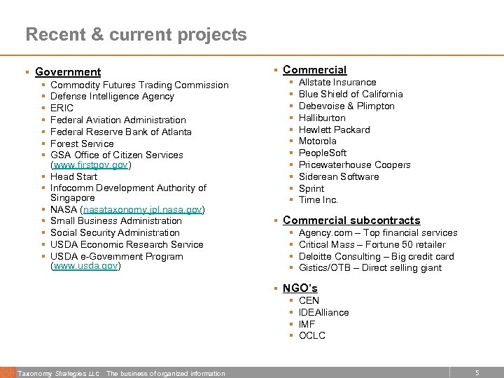 Recent & current projects § Commercial § Government § § § § Commodity Futures