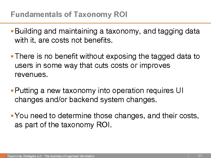 Fundamentals of Taxonomy ROI § Building and maintaining a taxonomy, and tagging data with