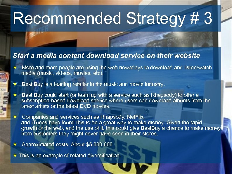 Recommended Strategy # 3 Start a media content download service on their website «