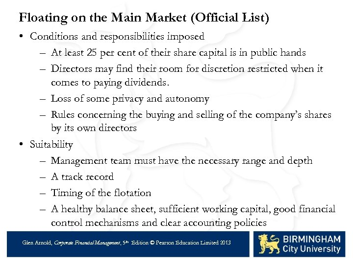 Floating on the Main Market (Official List) • Conditions and responsibilities imposed – At