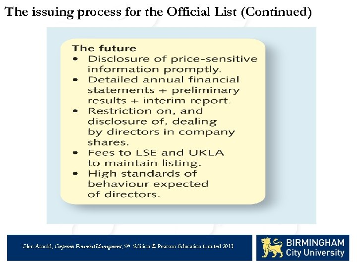 The issuing process for the Official List (Continued) Glen Arnold, Corporate Financial Management, 5