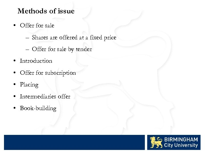 Methods of issue • Offer for sale – Shares are offered at a fixed