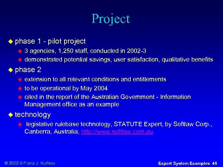 Project u phase u u 3 agencies, 1, 250 staff, conducted in 2002 -3