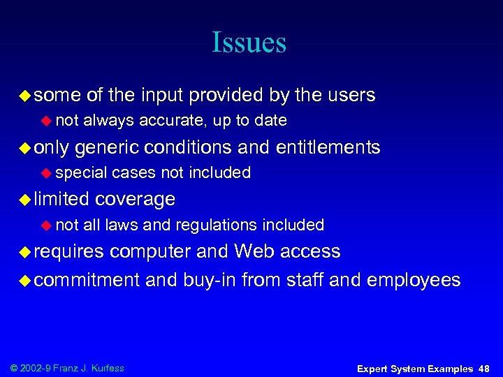 Issues u some u not u only of the input provided by the users