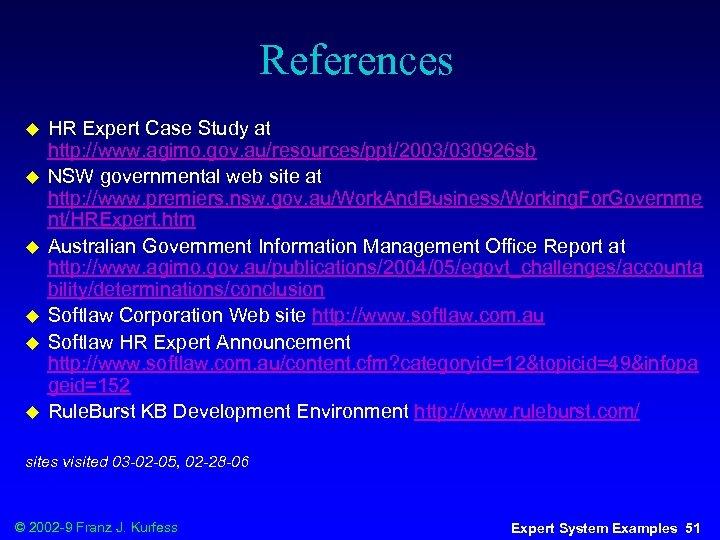 References u u u HR Expert Case Study at http: //www. agimo. gov. au/resources/ppt/2003/030926