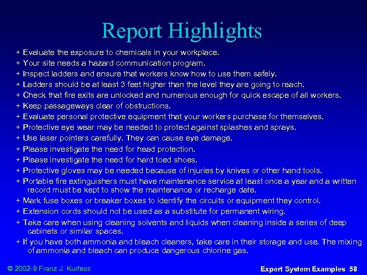 Report Highlights + Evaluate the exposure to chemicals in your workplace. + Your site
