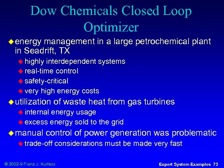 Dow Chemicals Closed Loop Optimizer u energy management in a large petrochemical plant in