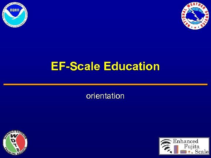 EF-Scale Education orientation
