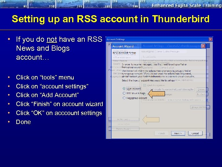 Setting up an RSS account in Thunderbird • If you do not have an