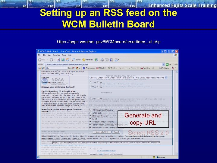 Setting up an RSS feed on the WCM Bulletin Board https: //apps. weather. gov/WCMboard/smartfeed_url.