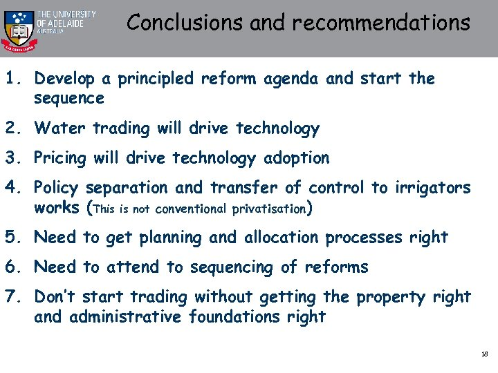 Conclusions and recommendations 1. Develop a principled reform agenda and start the sequence 2.