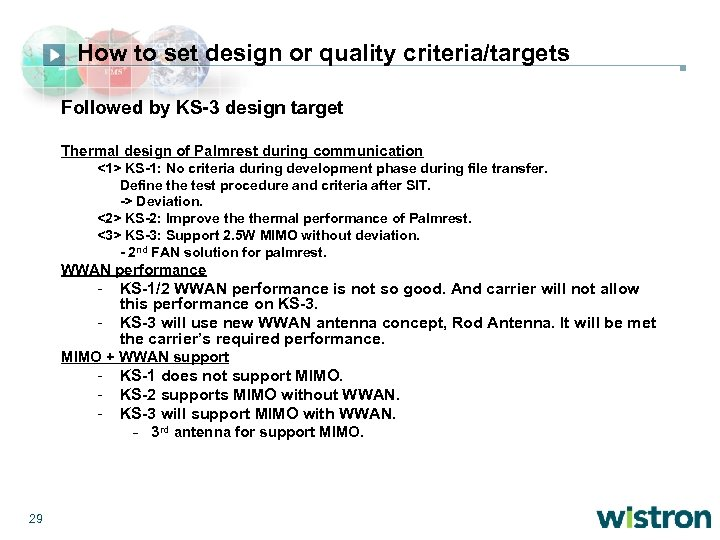 How to set design or quality criteria/targets Followed by KS-3 design target Thermal design