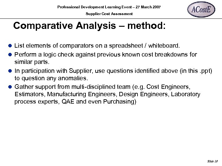 Professional Development Learning Event – 27 March 2007 Supplier Cost Assessment Comparative Analysis –