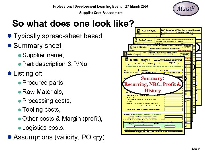 Professional Development Learning Event – 27 March 2007 Supplier Cost Assessment So what does