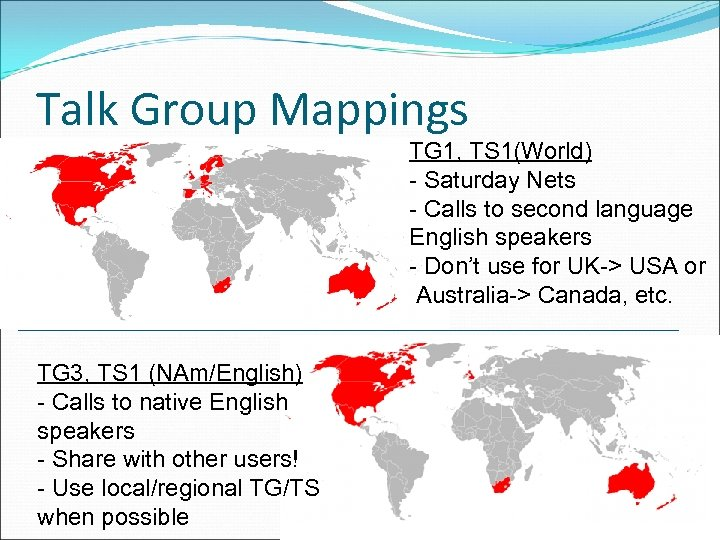 Talk Group Mappings TG 1, TS 1(World) - Saturday Nets - Calls to second