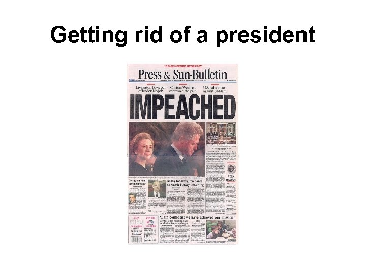 Getting rid of a president