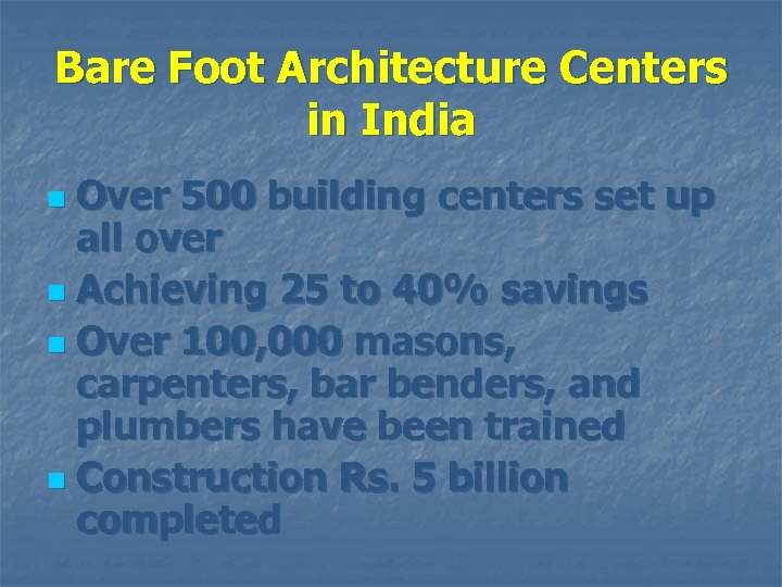Bare Foot Architecture Centers in India Over 500 building centers set up all over