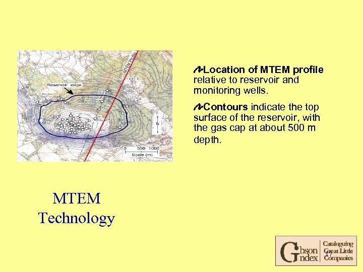 Location of MTEM profile relative to reservoir and monitoring wells. Contours indicate the top