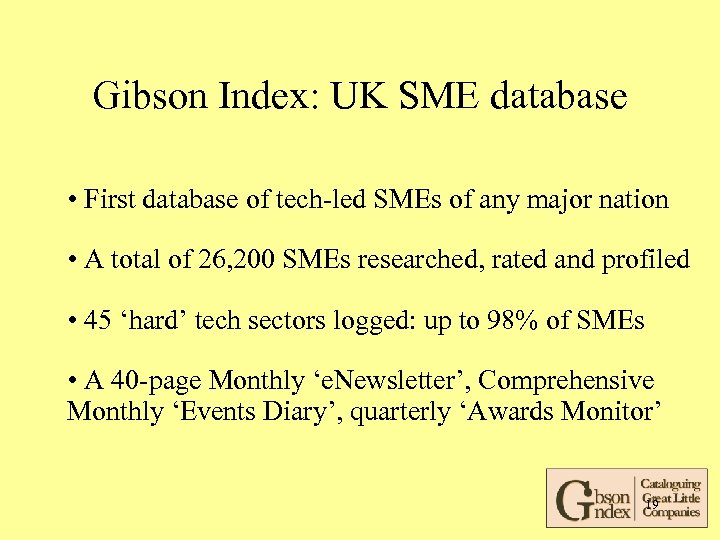 Gibson Index: UK SME database • First database of tech-led SMEs of any major